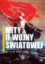 Mity II wojny światowej. Część 2