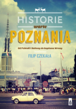 Historie warte Poznania