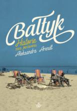 Bałtyk Historie zza parawanów