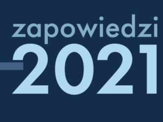 Jeszcze będzie pięknie! Zapowiedzi Wydawnictwa Poznańskiego na 2021 rok