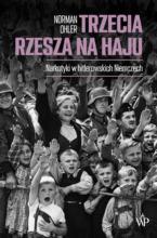 Trzecia Rzesza na haju. Narkotyki w hitlerowskich Niemczech. Wydanie II