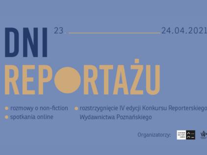 Dni Reportażu w Wydawnictwie Poznańskim