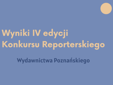 Wyniki IV edycji Konkursu Reporterskiego!