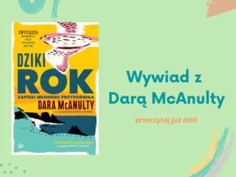 Niezwykła rozmowa z Darą McAnulty!